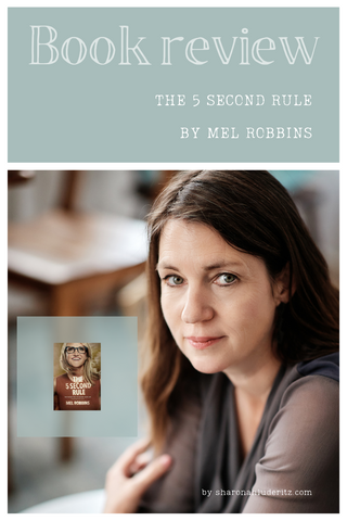 Mel Robbins, The 5 Second Rule
