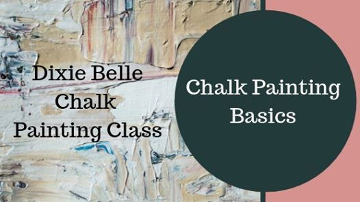 Dixie Belle 101 Painting Class January 22nd