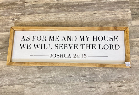 As For Me And My House We Will Serve The Lord Wooden Sign