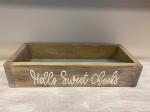 Hello Sweet Cheeks Wooden Box