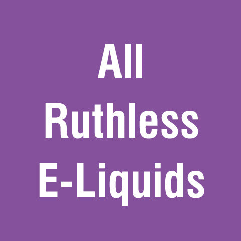 All Ruthless E-Liquids