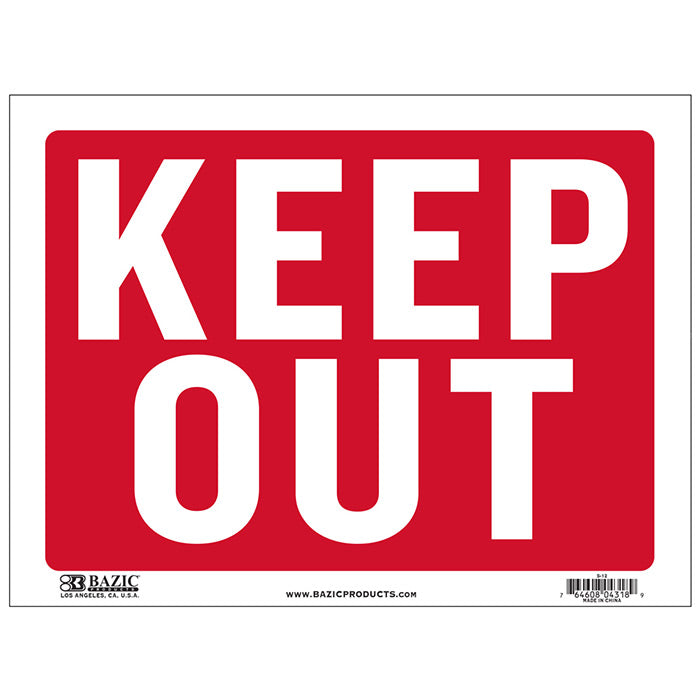 "9"" X 12"" Keep Out Sign"