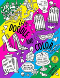 Let's Doodle & Color: A doodling, coloring and activity book
