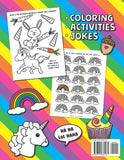 Unicorn Coloring, Activities, and Jokes: A Unicorn Coloring Book for Kids