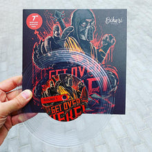 "Load image into Gallery viewer, Bihari Design - Get over here (7"") - Clear"