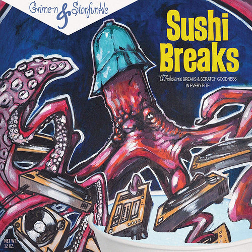 Grime-N and Starfunkle present Sushi Breaks - Blue 7