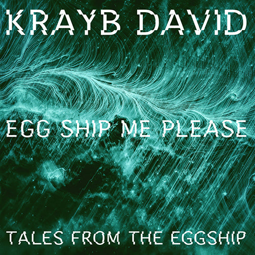 Egg Ship Me Please - Krayb David (12