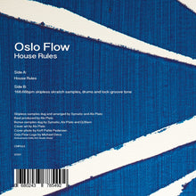 "Load image into Gallery viewer, Oslo Flow - House Rules (7"")"