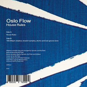 "Oslo Flow - House Rules (7"")"