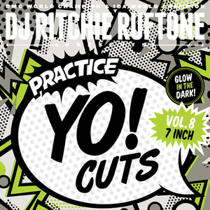 "Practice Yo! Cuts Vol.8 - Ritchie Ruftone (7"") - GLOW IN THE DARK"
