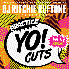 "Load image into Gallery viewer, Practice Yo! Cuts Vol.1+2 Remixed - Ritchie Ruftone (7"") - White"