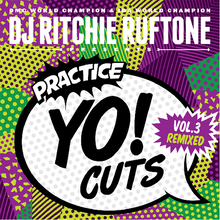 "Load image into Gallery viewer, Practice Yo! Cuts Vol.3 Remixed - Ritchie Ruftone (7"") - TEAL"
