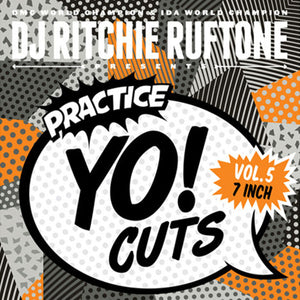 "Practice Yo! Cuts Vol.5 - Ritchie Ruftone (7"") - BLACK"