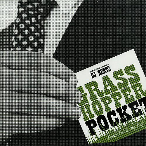 Dj Hertz - Grasshopper pocket - Limited (10