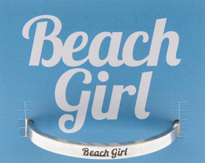 "Quotable Cuff ""Beach Girl"""