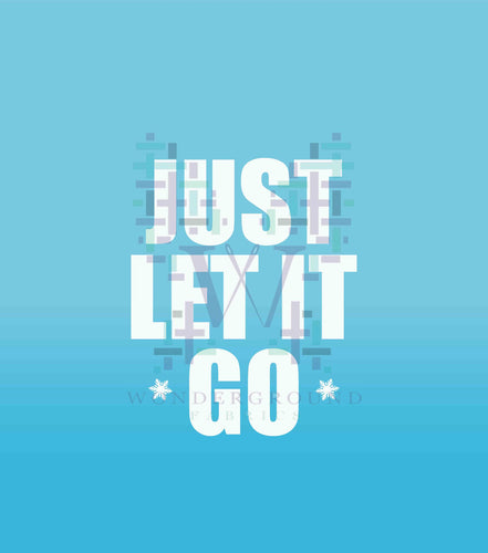 Just Let It Go Panel