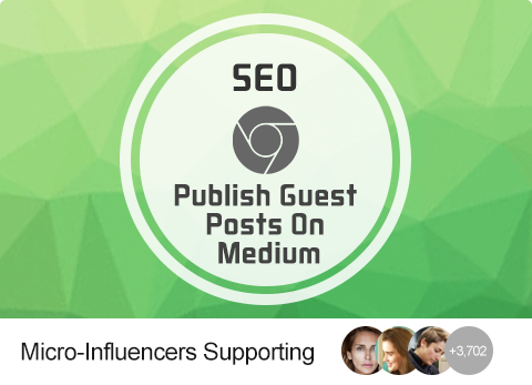 SEO - Publish Guest Posts On Medium