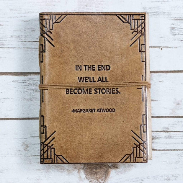 We All Become Stories Margaret Atwood Quote Leather Journal - 7x5 Tan Color 1
