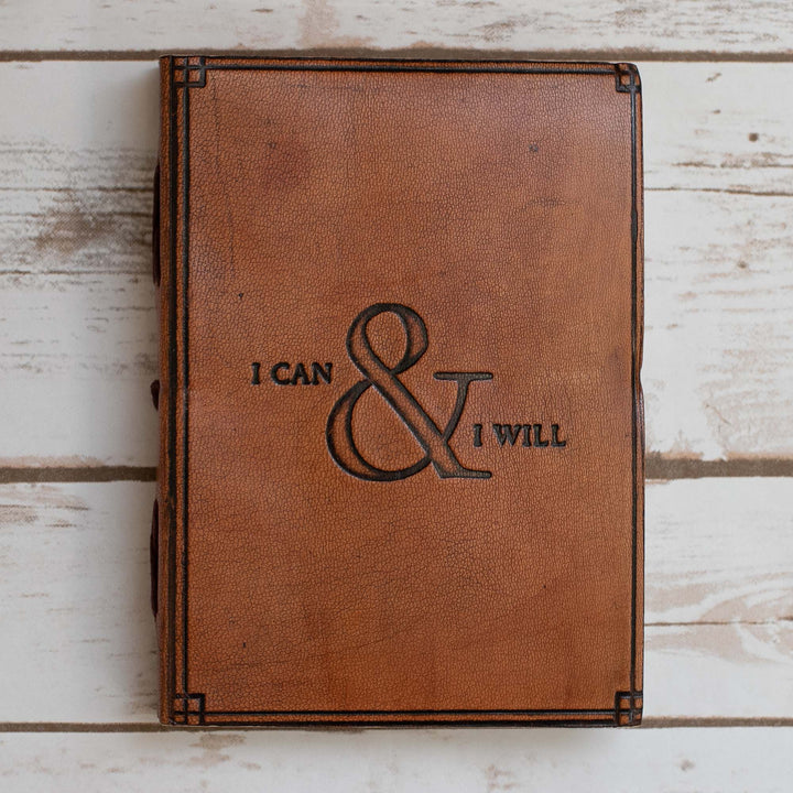 """I Can & I Will"" Handmade Leather Journal - Leather Journals By Soothi"