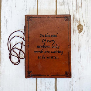 New Born Baby Quote Leather Journal - 7x5