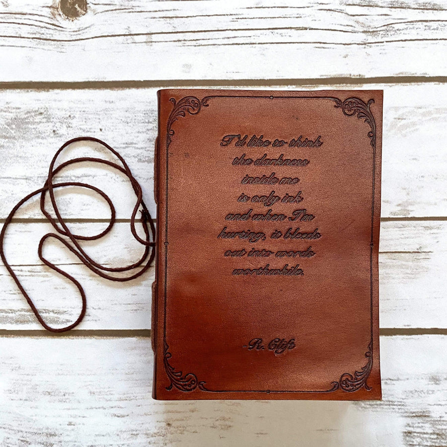 R.Clift Darkness Inside Is Only Ink Quote Leather Journal