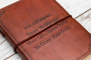 Not All Storms Come To Disrupt Quote Handmade Leather Journal - Leather Journals By Soothi