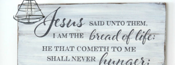 """Bread of Life"" Sign"