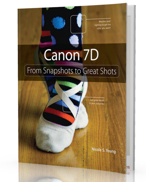 <b>Canon EOS 7D</b> <br> From Snapshots to Great Shots