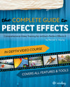 The Complete Guide to Perfect Effects