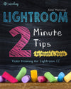 Lightroom: Two Minute Tips