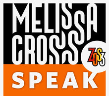 Load image into Gallery viewer, SPEAK with Melissa Cross (Sundays, June, 7th, 14th, and 21th 2020)