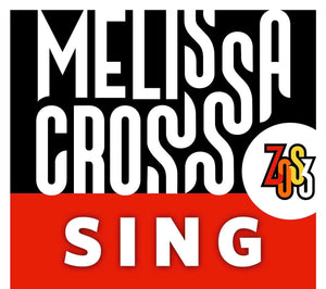 SING with Melissa Cross (Mondays, Jun, 8th, 15th, and 22nd 2020)