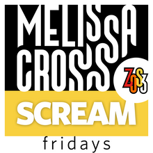 Load image into Gallery viewer, Melissa Cross: SCREAM Fridays (live, online course)