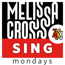 Load image into Gallery viewer, Melissa Cross: SING Mondays (live, online course)