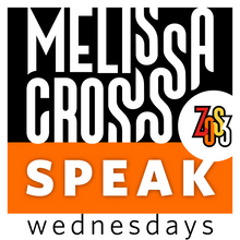 Load image into Gallery viewer, Melissa Cross: SPEAK Wednesdays (live, online course)