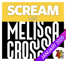 Load image into Gallery viewer, SCREAM with Melissa Cross (RECORDINGS ONLY, Online Class & Workshop, JAN 2020)