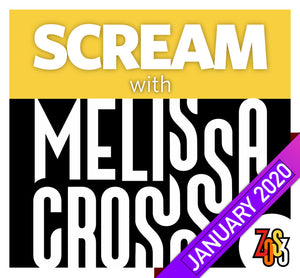 SCREAM with Melissa Cross (RECORDINGS ONLY, Online Class & Workshop, JAN 2020)