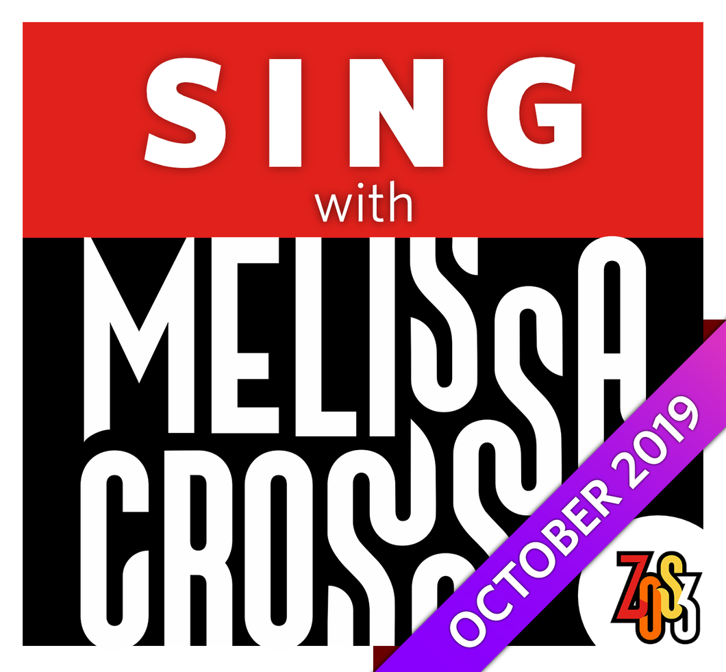 SING with Melissa Cross (Pre-Recorded, Online Class & Workshop)