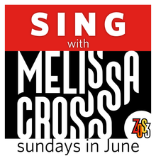 Load image into Gallery viewer, SING with Melissa Cross (Live, online course over 3 Sundays in June)