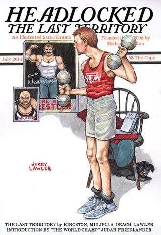 Headlocked: The Last Territory. Pro Wrestling Graphic Novel