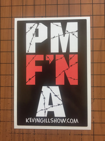 "PM F""N A STICKER"