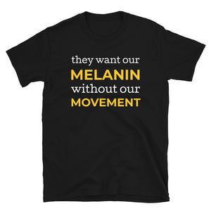 Melanin Movement T-Shirt