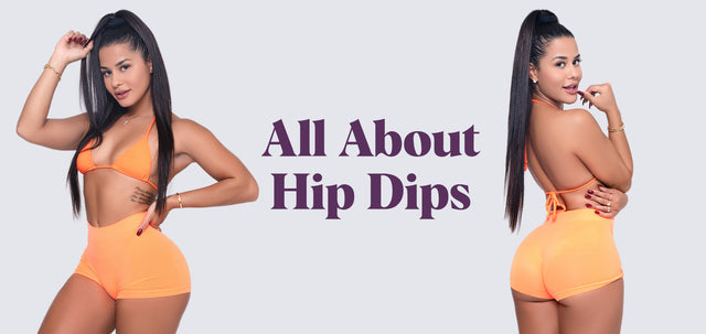 All About Hip Dips