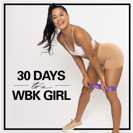30 Days to a WBK Girl