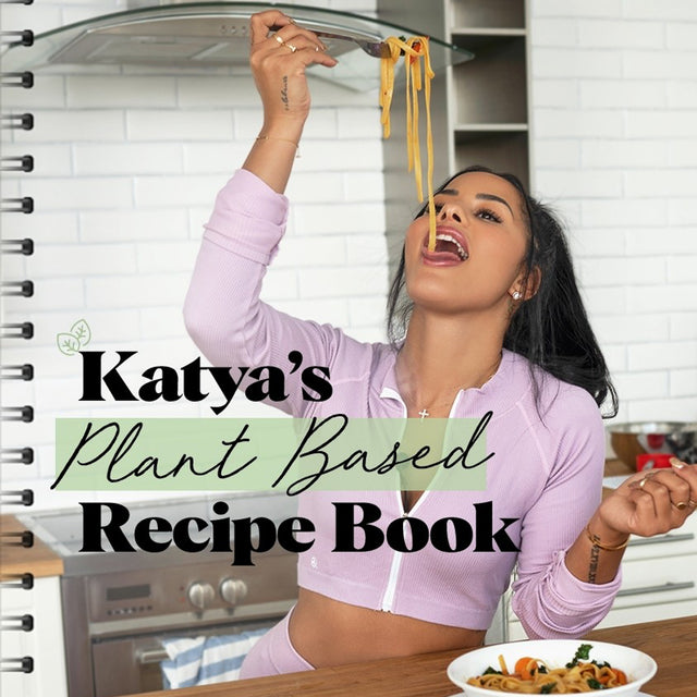 Katya's Plant-Based Recipe Book