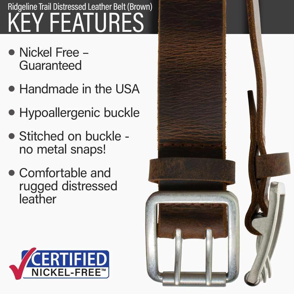 Key features of Ridgeline Trail Nickel Free Brown Distressed Leather Belt | Hypoallergenic buckle, made in the USA, stitched on nickel-free buckle, rugged style