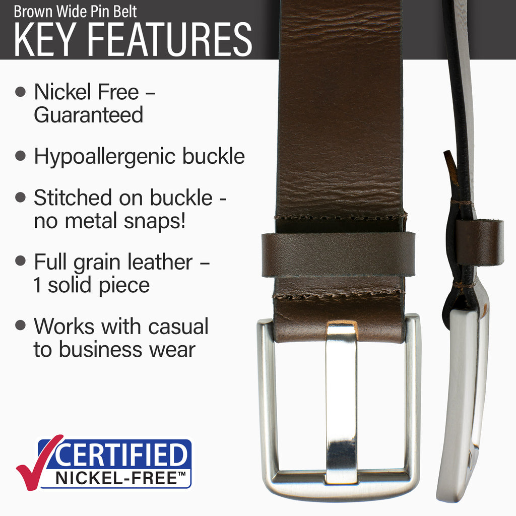 nickel free belt features brown genuine leather, hypoallergenic buckle, nickel free buckle.  causal brown belt 1.5 inches.