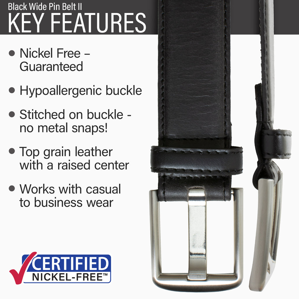 Key features of Wide Pin Nickel Free Black Leather Belt | Hypoallergenic buckle, stitched on nickel-free buckle, top grain leather, casual to business wear
