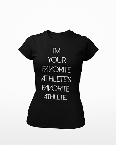 Your Favorite Athlete T-Shirt