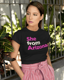 She From Arizona T-Shirt
